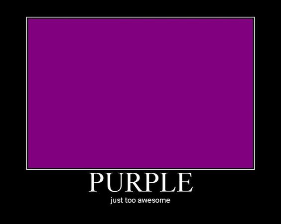 Purple: Just Too Awesome