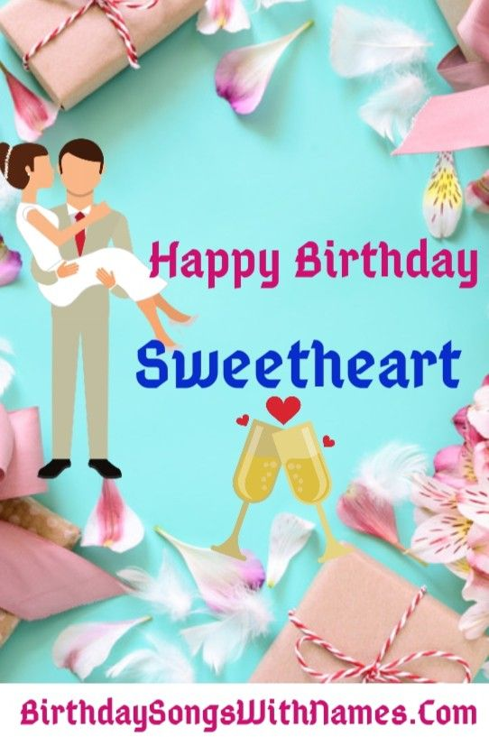 Happy Birthday My Sweetheart Song Download Bar Bar Din Ye Aaye Sweetheart Song Download Mp3 Birthday Songs Special Birthday Wishes Happy Birthday Me