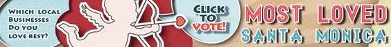 Vote for your favorite local businesses to see who's the most loved in Santa Monica.