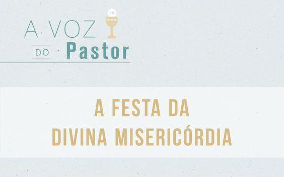 A Festa da Divina Misericórdia