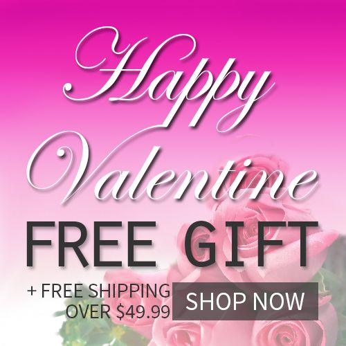 Pre_Valentine day FREE GIFT +free shipping over $49.99 SHOP NOW!
