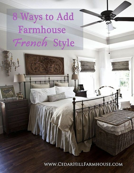 Free ebook 8 ways to add farmhouse french style e books for French farmhouse bed