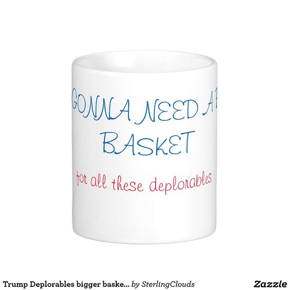 Trump Deplorables bigger basket red white blue Coffee Mug