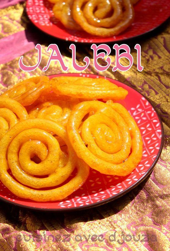 Jalebi recette traditionnelle indienne au sirop de sucre