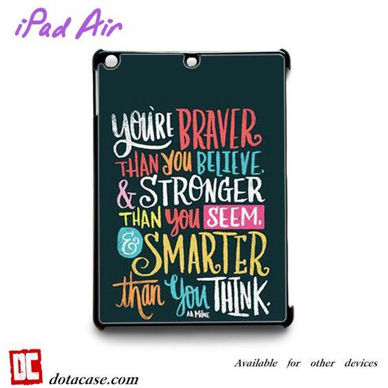 you're braverfor custom case iPad 2/iPad 3/iPad 4/iPad Mini 2/iPad Mini 3/iPad Mini 4/iPad Air1/iPad Air 2 Cases