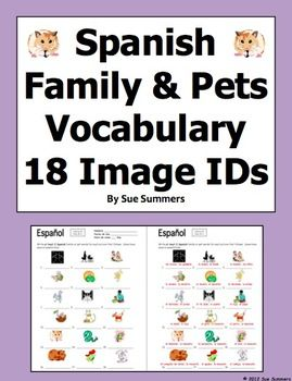 spanish family and pets 18 vocabulary ids la familia spanish nice and student. Black Bedroom Furniture Sets. Home Design Ideas