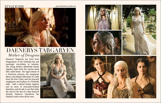 Our second style icon is the last living Targaryen. While we haven't yet been able to confirm if she has truly raised real dragons in the East, we know for sure that Daenerys Stormborn has birthed a new style all her own. This khaleesi has an ability to expertly wear fashions from around the world, and for her open-mindedness and willingness to take risks, we salute her as a fashion icon.