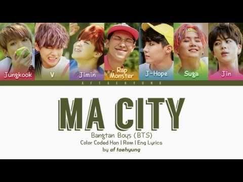 BTS (방탄소년단) - Ma City  Color Coded Lyrics Han Rom Eng   72b0a0517