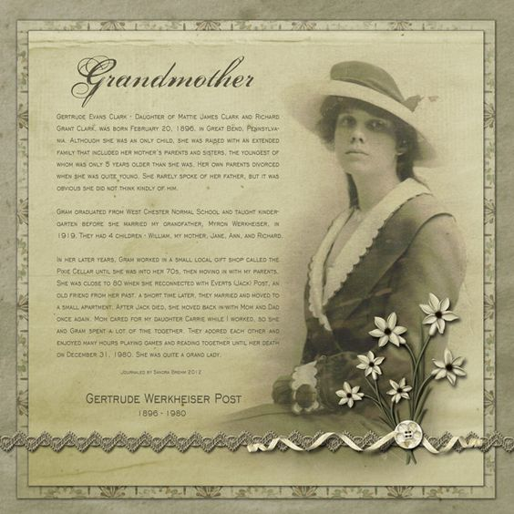 Grandmother...beautiful digi page with genealogical journaling over a soft focus photo enlargement background