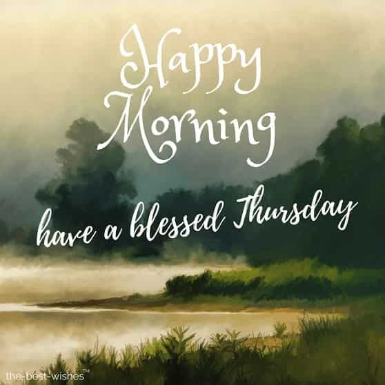 111 Good Morning Thursday Greetings Images And Wishes Good Morning Thursday Good Morning Sunday Images Good Morning Tuesday Images