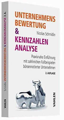 Unternehmensbewertung & Kennzahlenanalyse: Praxisnahe Ein…