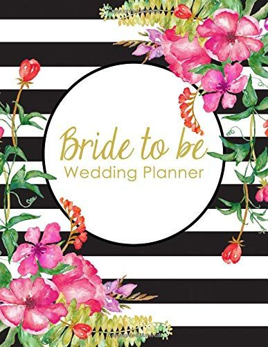 Bride to Be Wedding Planner: A 100 Page Ultimate Tying the Knot Organizer, Black and White Floral https://www.amazon.com/dp/1792920504/ref=cm_sw_r_pi_dp_U_x_N6IkCbFV6QCRG #weddingplanner #weddingplanning