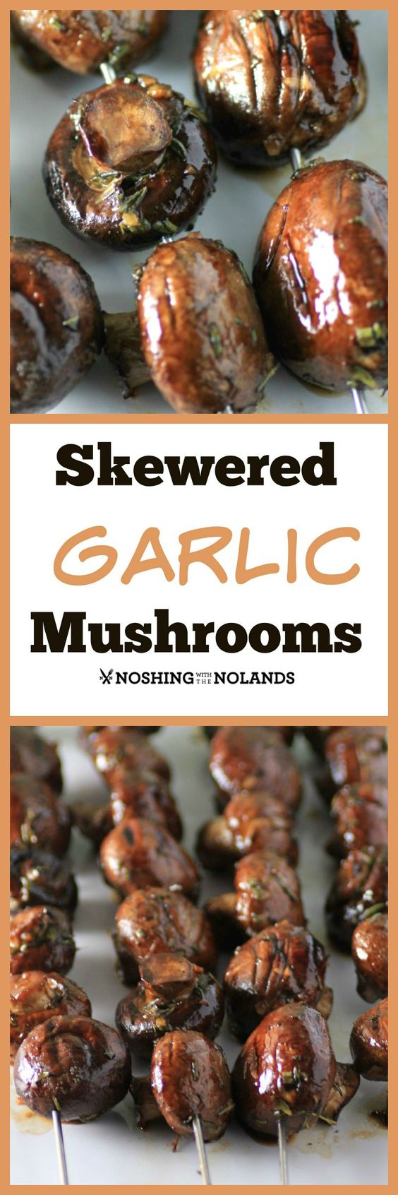 Delicious vegetarian appetizer or side dish >> Skewered Garlic Mushrooms Recipe from Noshing with the Nolands - These make a great BBQ side dish with meat, too.