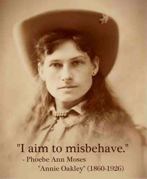 10+ Annie Oakley Famous Quotesannie oakley famous quotes