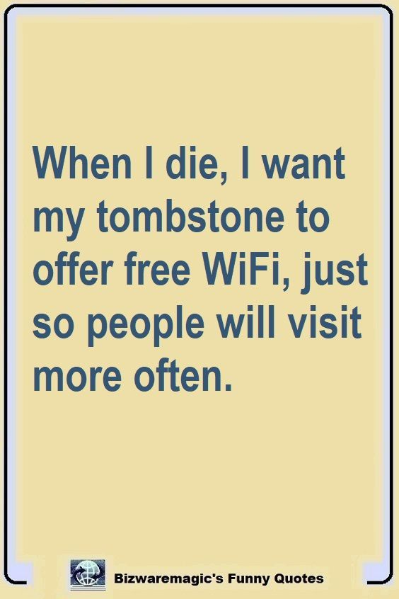 Top 14 Funny Quotes From Bizwaremagic Laughter Quotes Funny Quotes Quirky Quotes