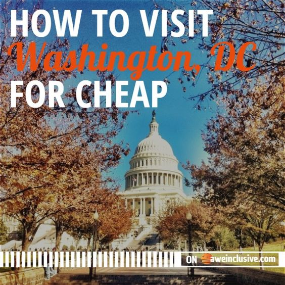 How to Visit Washington DC for Cheap