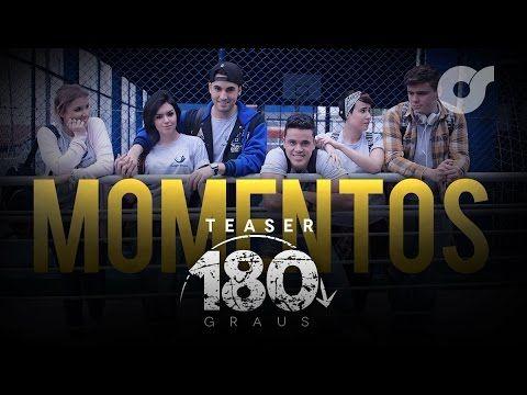 MOMENTOS | Série 180 Graus