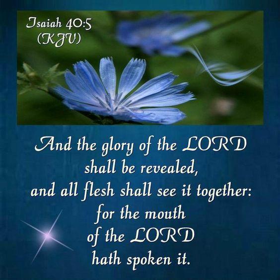 Isaiah 40:5. KJV: