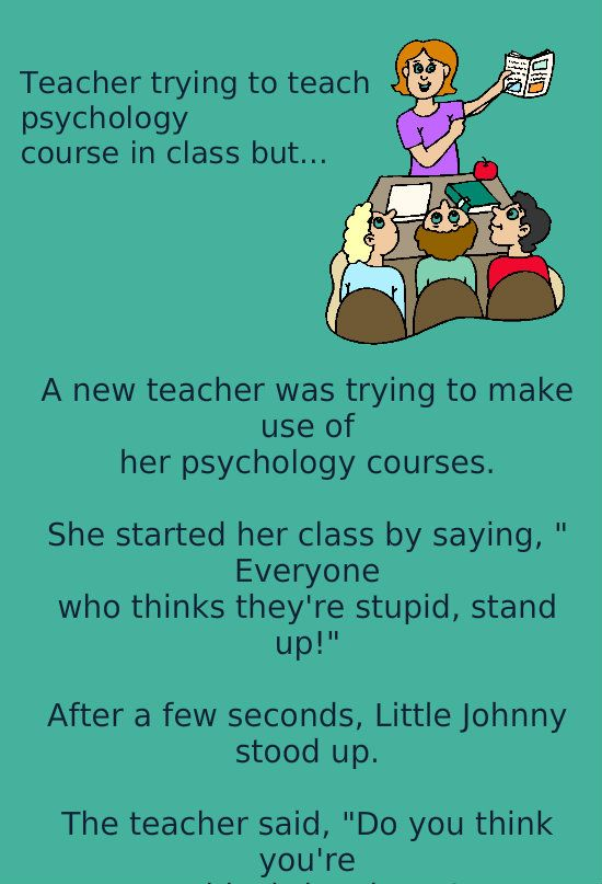 Psychology Course In Class Teacher Quotes Funny Teaching Psychology Funny Long Jokes