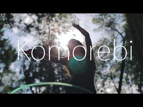 Komorebi - A Dance With Light - Hoopcamp 2014 - YouTube
