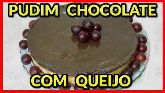 DELÍCIA DE PUDIM DE CHOCOLATE COM QUEIJO