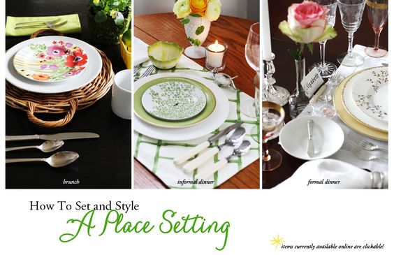 How to Set and Style a Place Setting: brunch, informal dinner, and formal dinner