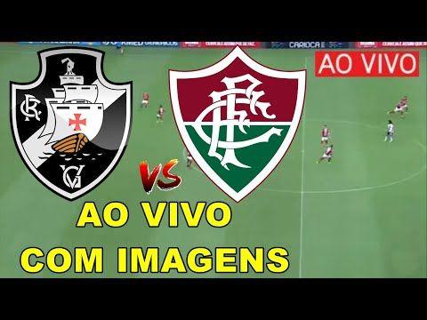 Vasco X Fluminense Ao Vivo Com Imagem Fluminense E Vasco Ao Vivo Fluminense Imagens Fluminense Fluminense E Vasco