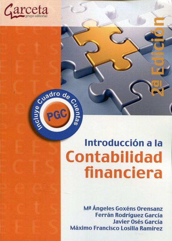 Introducción a la contabilidad financiera / Mª Ángeles Goxéns Orensanz ... [et al.]