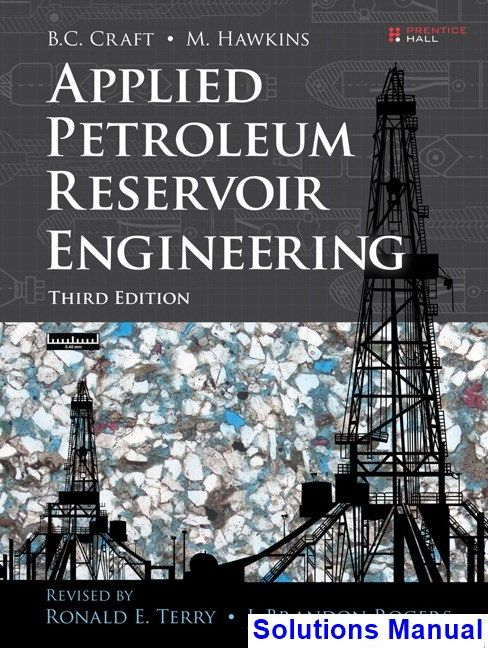 Applied Petroleum Reservoir Engineering 3rd Edition Terry