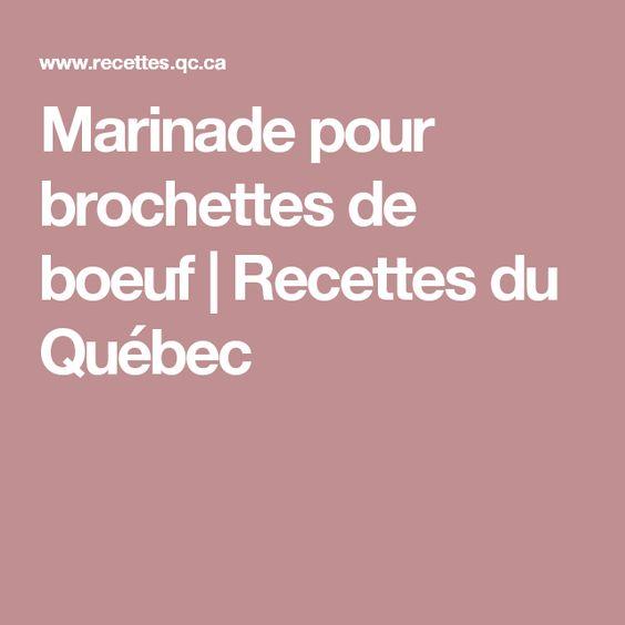 Marinade pour brochettes de boeuf   Recettes du Québec