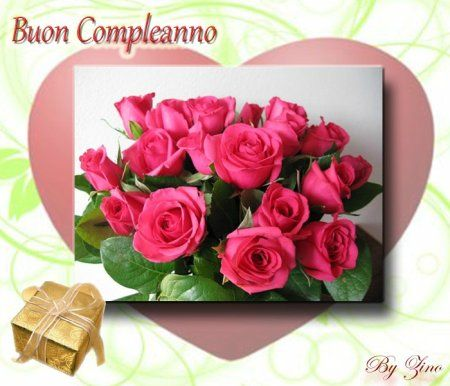 Buon Compleanno Fiori Rose Regalo Buon Compleanno Immagini Di