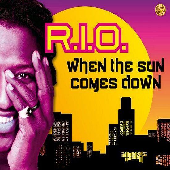 R.I.O. – When the Sun Comes Down (single cover art)