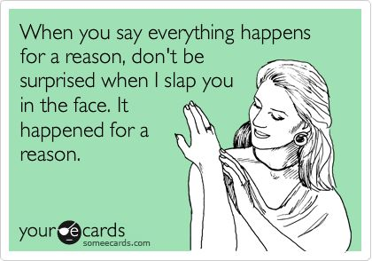 Next time someone says it.... Watch out...