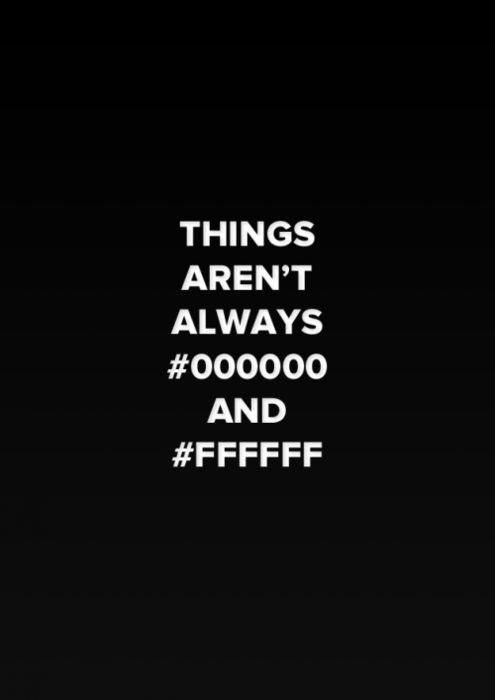 :) I love this! (For those who don't know, #000000 is the hexadecimal color for black, and #FFFFFF is the one for white.)