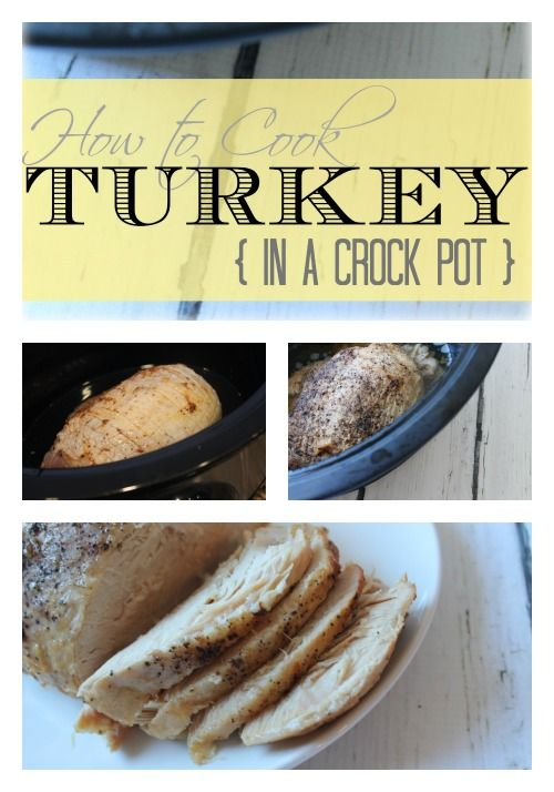 Make Turkey in a Crock Pot