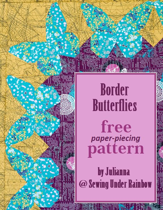 "This FREE quilt pattern is called ""Border Butterflies"". Paper-piecing pattern by Juliannna"