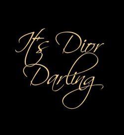 It's Dior Darling - | LadyLuxuryDesigns