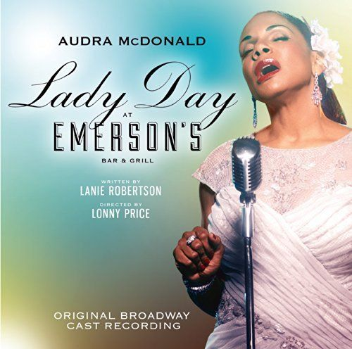 Lady Day at Emerson's Bar & Grill (Original Broadway Cast Recording) ~ Audra McDonald, http://www.amazon.com/dp/B00KO76FSA/ref=cm_sw_r_pi_dp_ca2Rtb1JBPPFE