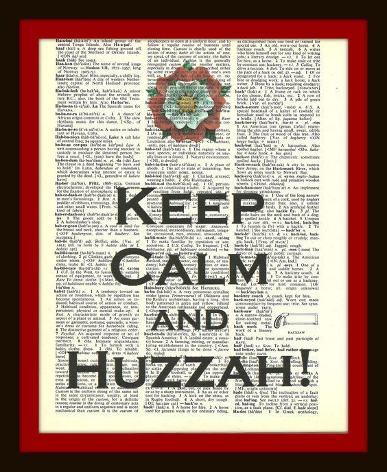 Keep Calm and Huzzah Vintage Dictionary Art. $5.00, via Etsy.