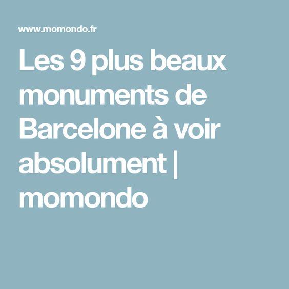 Les 9 plus beaux monuments de Barcelone à voir absolument | momondo