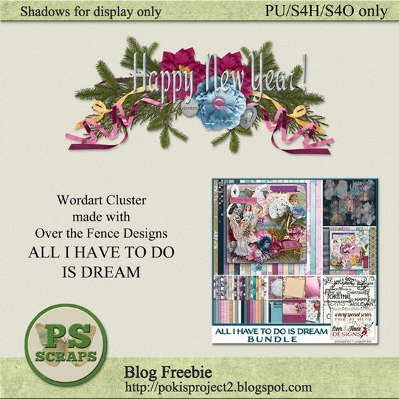 Designer freebie featuring Over the Fence Designs ALL I HAVE TO DO IS DREAM .  Collect the gift at my blog http://pokisproject2.blogspot.com
