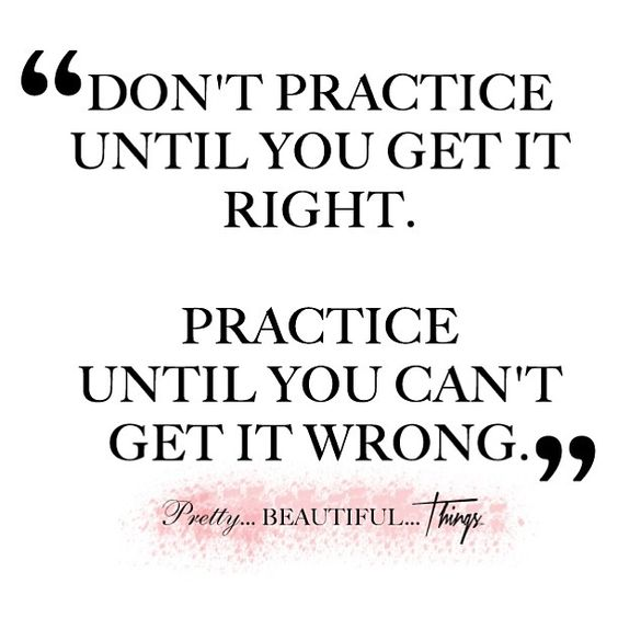 Practice Quotes: 17 Best Images About Practice Makes Perfect Quotes