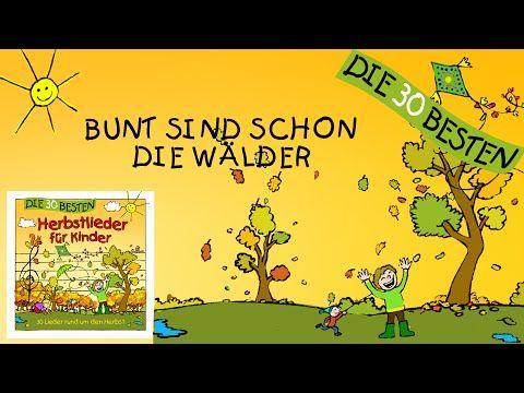 Bunt sind schon die Wälder - Die besten Herbstlieder || Kinderlieder - YouTube