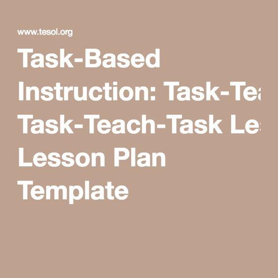TaskBased Instruction TaskTeachTask Lesson Plan Template  Esl