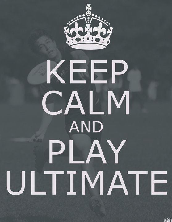 Ultimate FRISBEE! :D Although I don't see how you can keep 'calm' while playing it!! Too exciting. :D