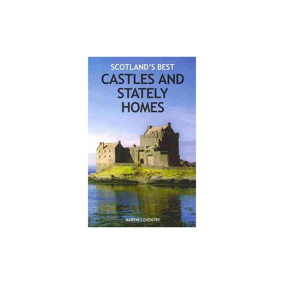Scotland's Best Castles and Stately Homes (Paperback)
