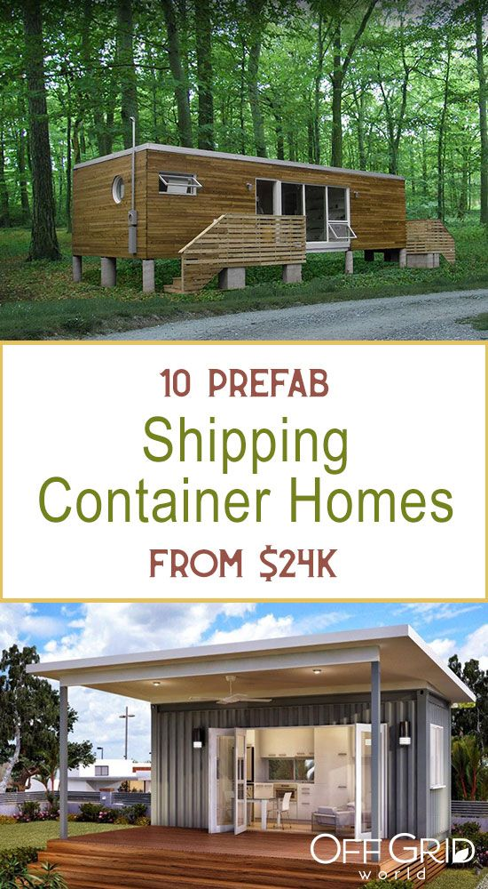 10 Prefab Shipping Container Homes From 24k Page 2 Of 2 Off Grid World Container Homes Cost Prefab Shipping Container Homes Container House