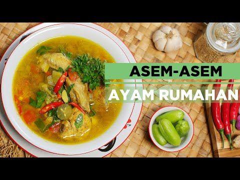 Asem Asem Ayam Rumahan Youtube Resep Makanan Makanan Ayam