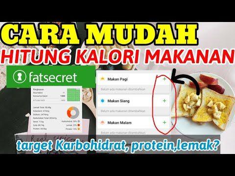 Cara Menghitung Kalori Makanan Untuk Diet Di Aplikasi Fatsecret Menghitung Kalori Makanan Harian Youtube Diet Makanan Makan Malam