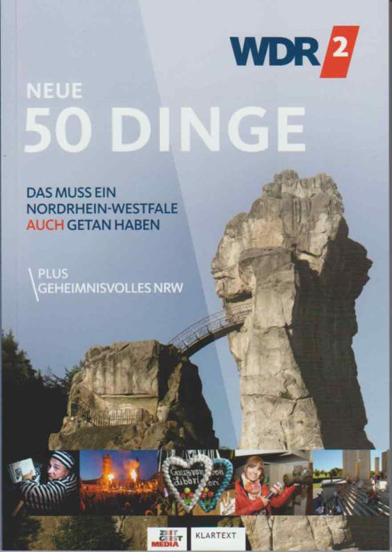 Das muss ein Nordrhein-Westfale auch (!) getan haben: Neue 50 Dinge, 160 Seiten, kt.  € 9,95